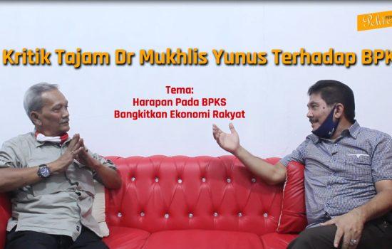 Kritik Tajam Dr Mukhlis Yunus Terhadap BPKS