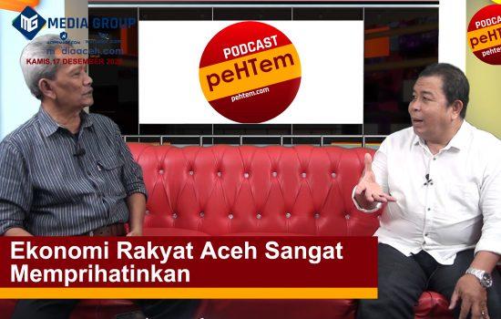 Ekonomi Rakyat Aceh Sangat Memprihatinkan