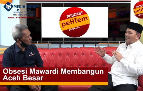 Obsesi Mawardi Membangun Aceh Besar