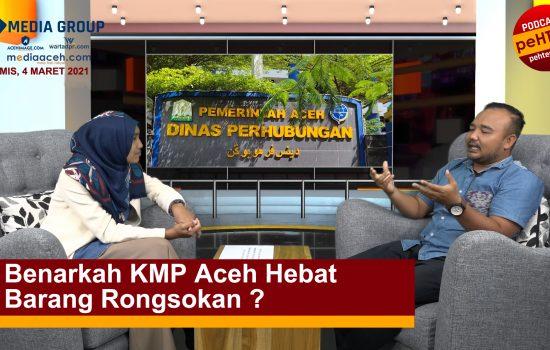 Benarkah KMP Aceh Hebat Barang Rongsokan ?