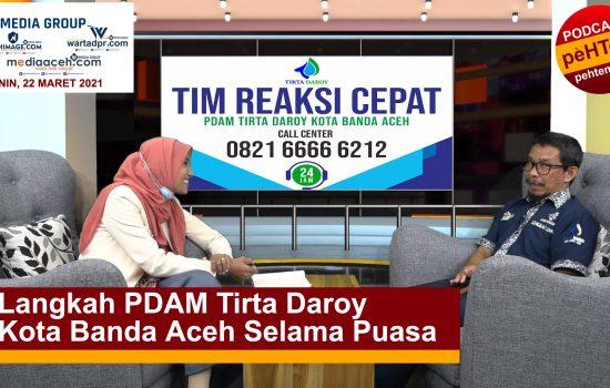 Langkah PDAM Tirta Daroy Kota Banda Aceh Selama Puasa