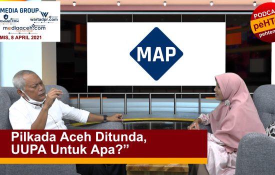 Pilkada Aceh Ditunda, UUPA Untuk Apa?