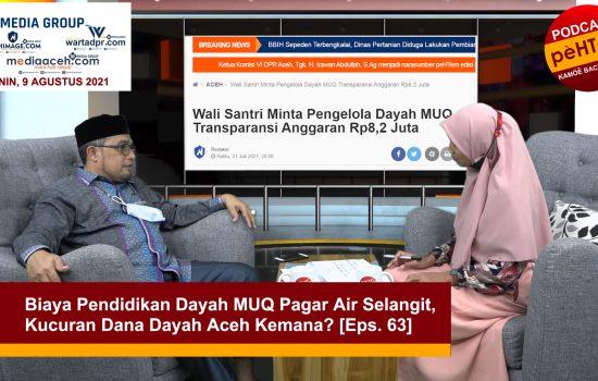 Kucuran Dana Dayah Aceh Kemana? [Eps. 63]